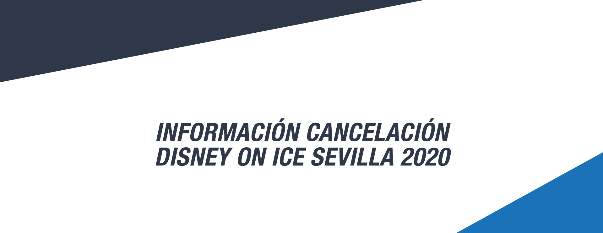 Cancelación Disney On Ice Sevilla